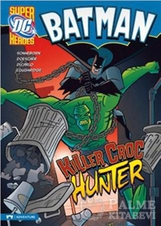 Resim Batman - Killer Croc Hunter