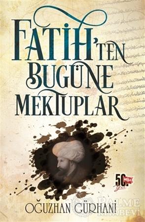 Resim Fatih'ten Bugüne Mektuplar