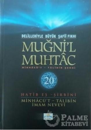 Resim Delilleriyle Büyük Şafii Fıkhı - Muğni'l Muhtac 20. Cilt
