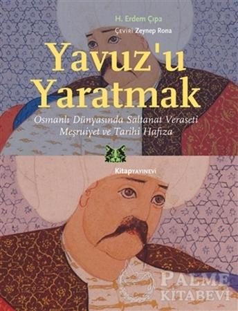 Resim Yavuz'u Yaratmak
