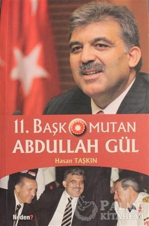 Resim 11. Başkomutan Abdullah Gül