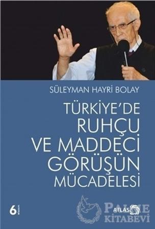 Resim Türkiye'de Ruhçu ve Maddeci Görüşün Mücadelesi