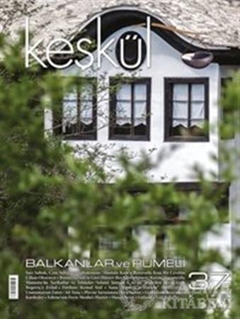 Resim Keşkül Dergisi Sayı : 37 Balkanlar ve Rumeli
