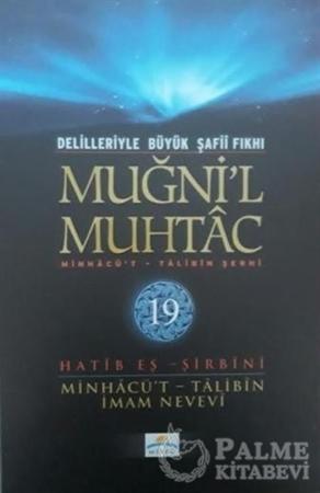 Resim Delilleriyle Büyük Şafii Fıkhı - Muğni'l Muhtac 19. Cilt
