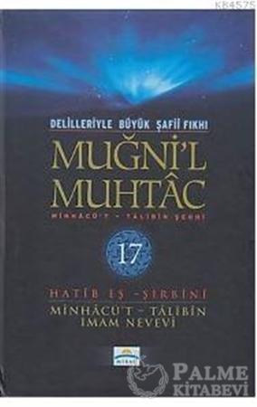 Resim Delilleriyle Büyük Şafii Fıkhı - Muğni'l Muhtac 17. Cilt