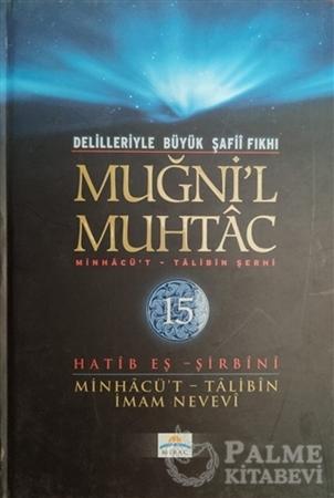 Resim Delilleriyle Büyük Şafii Fıkhı - Muğni'l Muhtac 15. Cilt