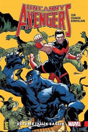 Resim Uncanny Avengers Birlik 5 - Üstüme İyilik Sağlık