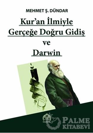 Resim Kur'an İlmiyle Gerçeğe Doğru Gidiş ve Darwin