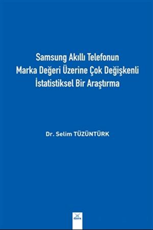 Resim Samsung Akıllı Telefonun Marka Değeri Üzerine Çok Değişkenli İstatistiksel Bir Araştırma
