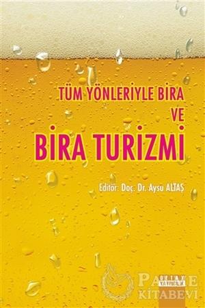 Resim Tüm Yönleriyle Bira ve Bira Turizmi