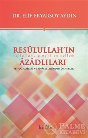 Resim Resulullah'ın Azadlıları