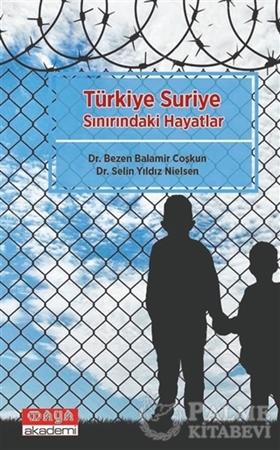 Resim Türkiye Suriye Sınırındaki Hayatlar