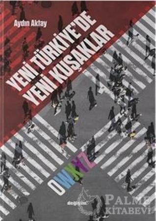 Resim Yeni Türkiye'de Yeni Kuşaklar