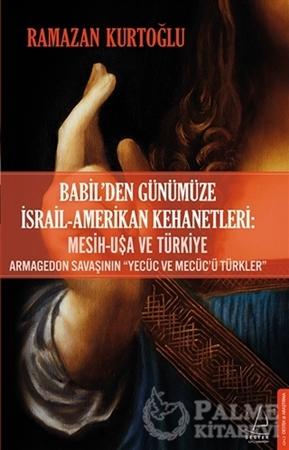 Resim Babil'den Günümüze İsrail - Amerikan Kehanetleri: Mesih - USA ve Türkiye
