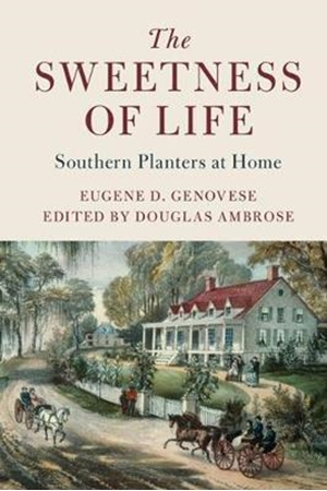 Resim The Sweetness of Life: Southern Planters at Home