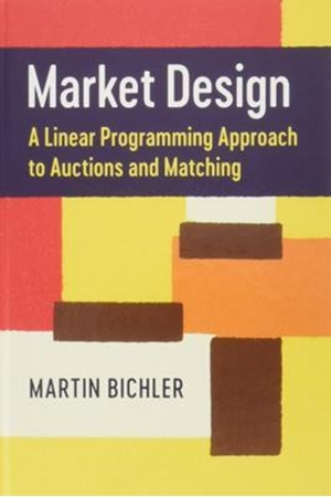 Resim Market Design: A Linear Programming Approach to Auctions and Matching