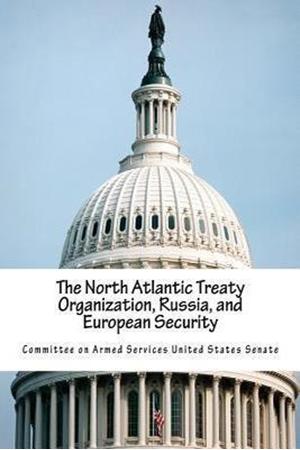 Resim The North Atlantic Treaty Organization, Russia, and European Security