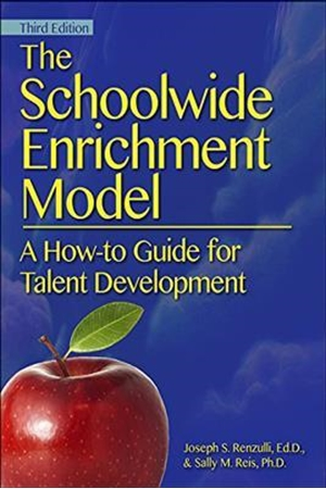Resim The Schoolwide Enrichment Model: A How-To Guide for Talent Development 3e