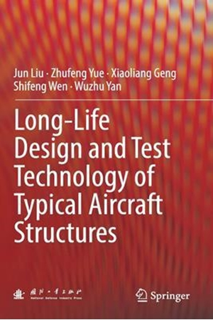 Resim Long-Life Design and Test Technology of Typical Aircraft Structures