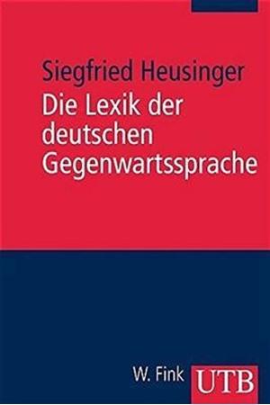 Resim Die Lexik der deutschen Gegenwartssprache