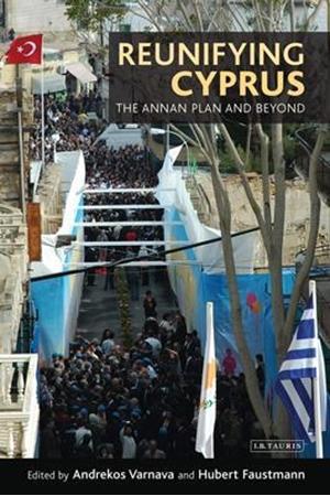 Resim Reunifying Cyprus: The Annan Plan and Beyond