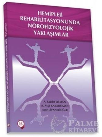 Resim Hemipleji Rehabilitasyonunda Nörofizyolojik Yaklaşımlar