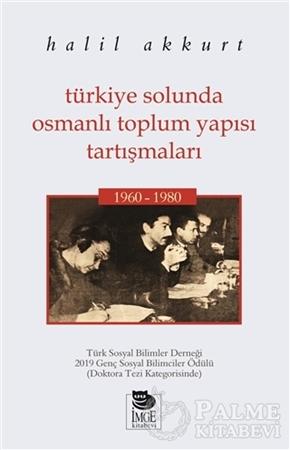 Resim Türkiye Solunda Osmanlı Toplum Yapısı Tartışmaları
