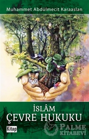 Resim İslam Çevre Hukuku