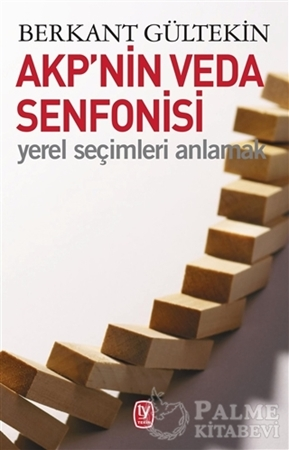 Resim AKP'nin Veda Senfonisi