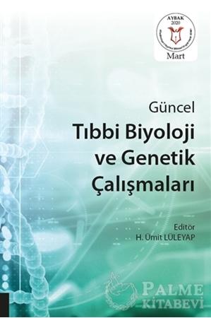 Resim Güncel Tıbbi Biyoloji ve Genetik Çalışmaları (AYBAK 2020 Mart)