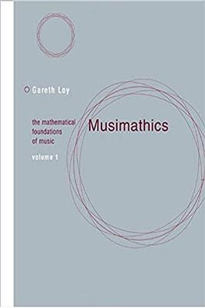 Resim Musimathics, Volume 1: The Mathematical Foundations of Music
