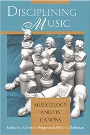 Resim Disciplining Music : Musicology and Its Canons