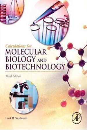 Resim Calculations for Molecular Biology and Biotechnology Third Edition 3e