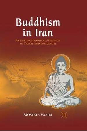 Resim Buddhism in Iran: An Anthropological Approach to Traces and Influences