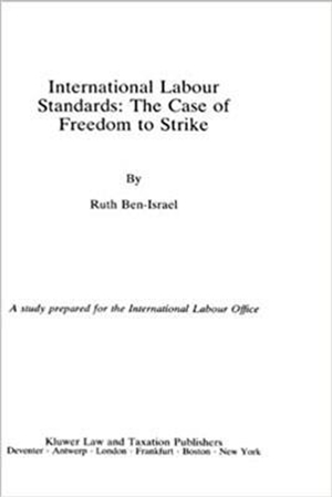 Resim International Labour Standards: The Case of Freedom to Strike : A Study prepared for the International Labour Office