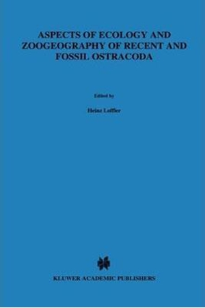 Resim Aspects of Ecology and Zoogeography of Recent and Fossil Ostracoda