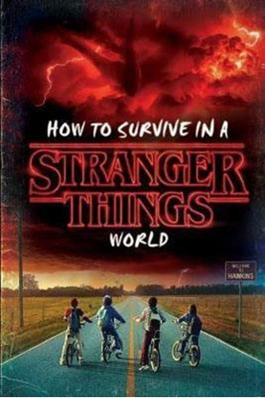 Resim How to Survive in a Stranger Things World