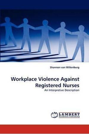 Resim Workplace Violence Against Registered Nurses