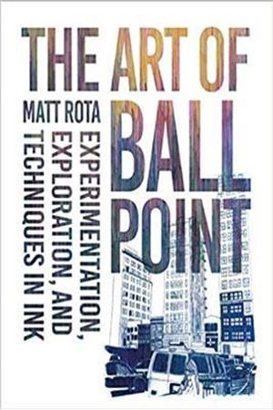 Resim The Art of Ballpoint