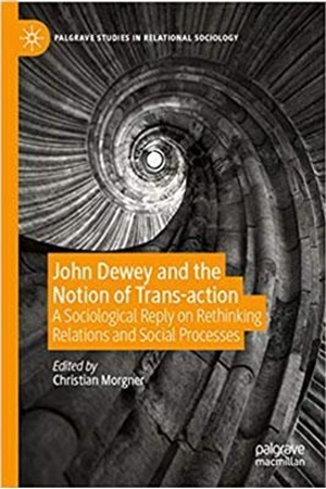 Resim John Dewey and the Notion of Trans-action
