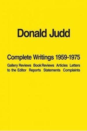 Resim Donald Judd Complete Writings 1959–1975
