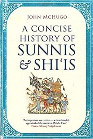 Resim A Concise History of Sunnis and Shi'is
