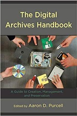 Resim The Digital Archives Handbook