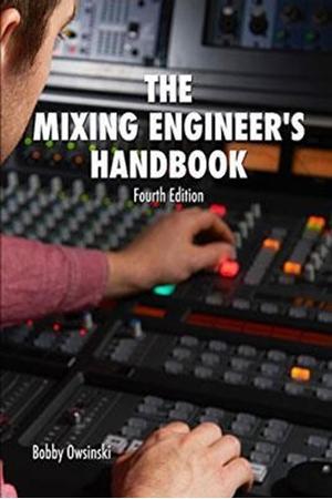 Resim The Mixing Engineer's Handbook 4e