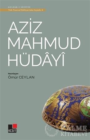 Resim Aziz Mahmud Hüdayi - Türk Tasavvuf Edebiyatı'ndan Seçmeler 4