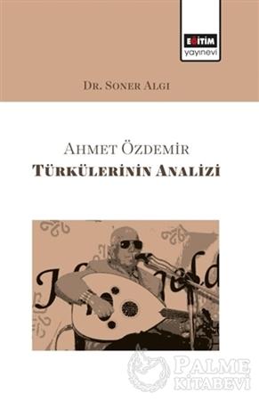 Resim Ahmet Özdemir Türkülerinin Analizi