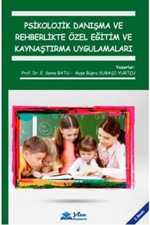 Resim Psikolojik Danışma ve Rehberlikte Özel Eğitim ve Kaynaştırma Uygulamaları