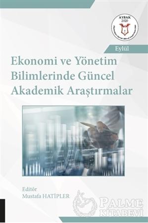 Resim Ekonomi ve Yönetim Bilimlerinde Güncel Akademik Araştırmalar
