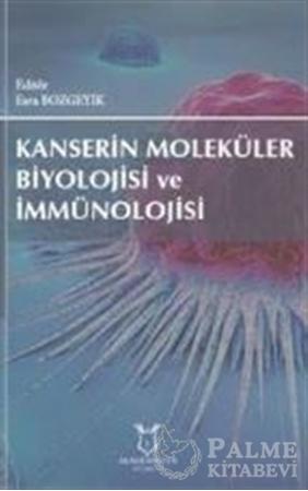 Resim Kanserin Moleküler Biyolojisi ve İmmünolojisi