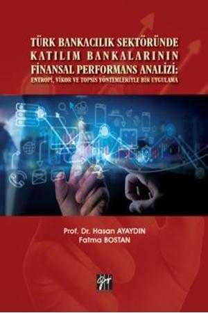 Resim Türk Bankacılık Sektöründe Katılım Bankalarının Finansal Performans Analizi